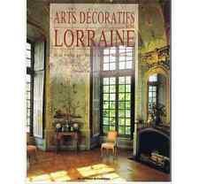 Les arts décoratifs en Lorraine - Chantal Humbert - L'Amateur