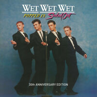 Wet Wet Wet : Popped in Souled Out CD 30th Anniversary  Remastered Album (2017)