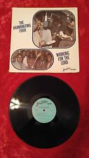 """HARMONIZING FOUR WORKING FOR THE LORD 12"""" 33 RPM LP Vinyl Record EX #10"""