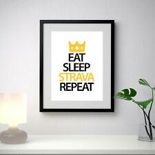 Eat Sleep Strava Repeat Poster, Funny Quote, Cycling Bike, Wall Art, Poster