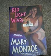 *Red Light Wives* By Mary Monroe - PB - In Great Condition.
