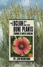 GUIDE TO OCEAN DUNE PLANTS COMMON TO NORTH CAROLINA - NEW PAPERBACK BOOK