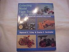 1989 PB Book, COLLECTING MODEL FARM TOYS OF THE WORLD by Crilley & Burkholder
