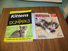 2 Book Lot Barron's Kittens Complete Pet Owner's Manual & Kittens for Dummies