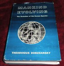 Mankind Evolving : The Evolution of the Human Species Theodosius Dobzhansky HCDJ