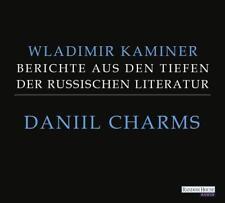 Daniil Charms - Berichte aus den Tiefen der russischen Literatur - Kamin ... /4