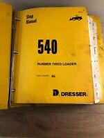 Dresser Industries 540 Rubber Tire Loader Shop Service Manual OEM Repair Guide