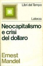 MANDEL Ernest, Neocapitalismo e crisi del dollaro