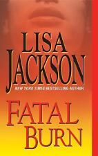 Fatal Burn (West Coast Series) Jackson, Lisa Mass Market Paperback