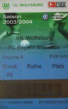 TICKET BL 2003/04 VfL Wolfsburg - Bayern München