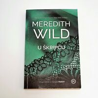 Croatia Reading Book in Croatian language - Meredith Wild – U Škripcu  Brand New