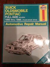 HAYNES BUICK OLDSMOBILE PONTIAC 1985 -1990 Car Complete Workshop Repair Manual