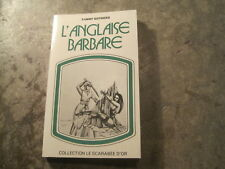 Fanny GOTHERS: l'anglaise barbare