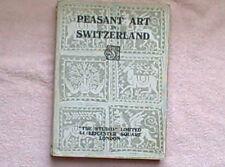PEASANT ART IN SWITZERLAND BY DANIEL BAUD BOVY 1924