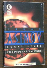 Asimov LUCKY STARR E IL GRANDE SOLE DI MERCURIO Oscar Mondadori Bestsellers 1990