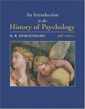 An Introduction to the History of Psychology by B. R. Hergenhahn (2004, Hardcove