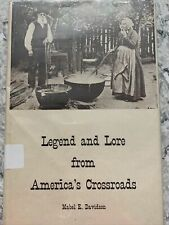 Legend and Lore from America's Crossroads by Mabel E. Davidson, HBDJ 1971