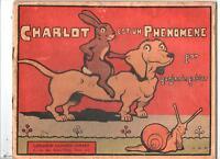 Benjamin RABIER. Charlot est un phénomène.  Petite collection Enfantine  1930