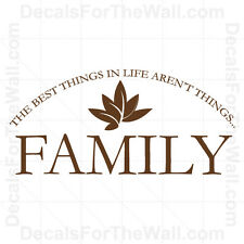 Family The Best Things in Life Arent Things Wall Decal Vinyl Art Quote Decor F07
