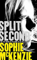 Split Second by Sophie McKenzie (Hardback, 2013)