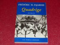 [BIBLIOTHEQUE H.& P-J.OSWALD] FREDERIC H. FAJARDIE / QUADRIGE 1999 Signé !