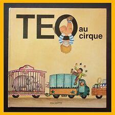 TEO AU CIRQUE J. Capdevila V. Denou 1978