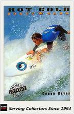 """1994 Futera HOT SURF Regular Hot Gold BONUS Membership Card """"EXPORT"""" Conan Hayes"""