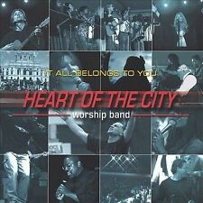 It All Belongs To You Heart of the City Worship Band Audio CD