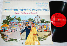 ROBERT SHAW CHORALE: STEPHEN FOSTER FAVORITES RCA LSC-2295 LIVING STEREO LP