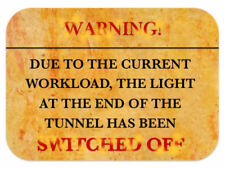 WARNING LIGHT AT END OF THE TUNNEL TURNED OFF ≈ MOUSEMAT mouse mat pad Mac or PC