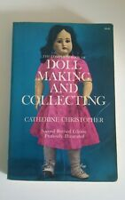 Doll Making And Collecting