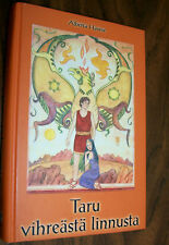 TARU The Call of The Green Bird, SIGNED FIRST EDITION, ALBERTA HAWSE, Finnish