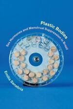 Plastic Bodies: Sex Hormones and Menstrual Suppression in Brazil (Experimental