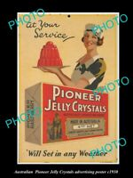 8x6 HISTORIC AUSTRALIAN ADVERTISING POSTER PIONEER JELLY CRYSTALS c1930