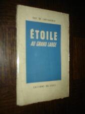 ETOILE AU GRAND LARGE - Guy de Larigaudie 1947 - f