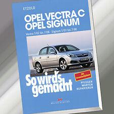 So wirds gemacht (Band 132)   OPEL VECTRA C 3/02-7/08 SIGNUM 5/03-7/08 (Buch)