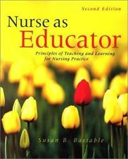 Nurse as Educator: Principles of Teaching and Learning for Nursing Practice Jon