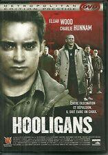 DVD - HOOLIGANS avec ELIJAH WOOD, CHARLIE HUNNAM / COMME NEUF