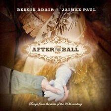 After the Ball by Jamie Paul/Beegie Adair (CD, Jun-2012, Green Hill Music) o4c