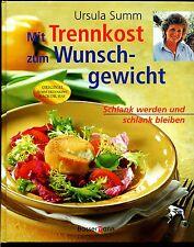 Trennkost--Mit Trennkost zum Wunschgewicht-Ursula Summ-Nach Dr. Hay-