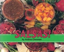 Salsas! by Andrea Chesman (1985, Paperback)
