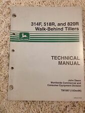 John Deere Technical Manual for 314F, 518R, and 820R Walk Behind Tillers