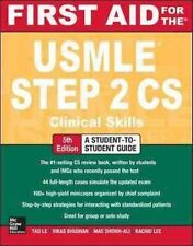NEW First Aid for the USMLE Step 2 CS, Fifth Edition By Tao Le Paperback