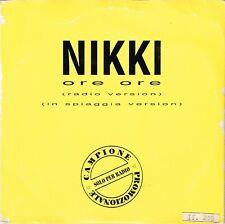 NIKKI - Ore ore PAP 1995 - CD SINGLE - ITALY Pop PROMO VERY RARE!!!