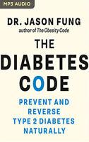 The Diabetes Code:  - Jason Fung M.D., AUDIOBOOK  MP3CD