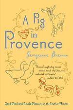 A Pig in Provence: Good Food and Simple