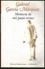 G Garcia Marquez Book Memorias De Mis Putas Tristes 2004