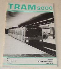 TRAM 2000 N°84 21 Octobre 1988 : Radioscopie d'un TRAMWAY - BRUXELLES - NANTES