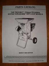 (EMAILED) Troy-Bilt Tomahawk & Super Tomahawk Chipper/Shredder Parts Manual