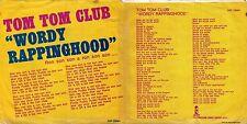 DISCO 45 GIRI      TOM TOM CLUB – WORDY RAPPINGHOOD